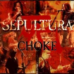 Choke by Sepultura