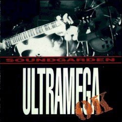 Ultramega OK by Soundgarden
