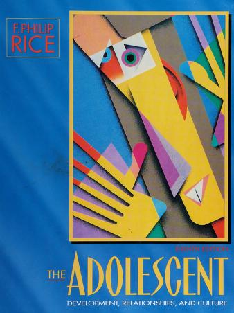 Cover of: The adolescent | F. Philip Rice
