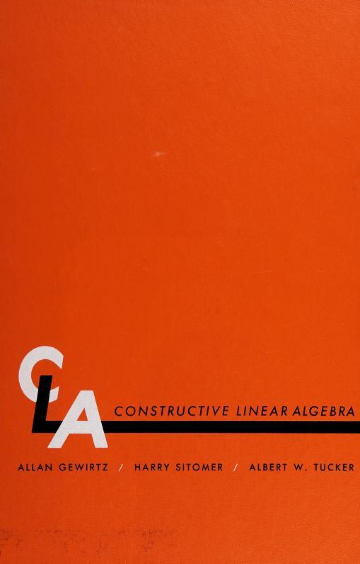 Constructive linear algebra by Allan Gewirtz