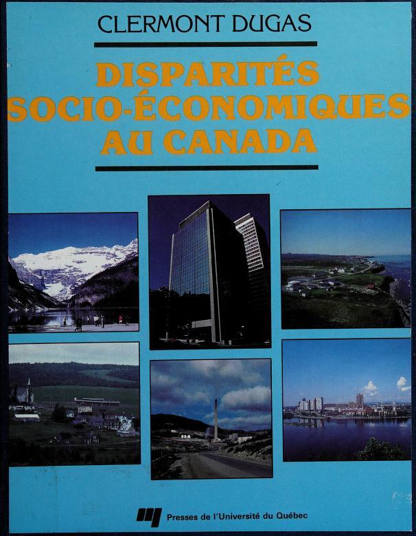 Disparités socio-économiques au Canada by Clermont Dugas