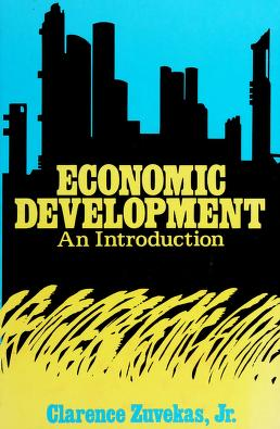 Cover of: Economic development | Clarence Zuvekas