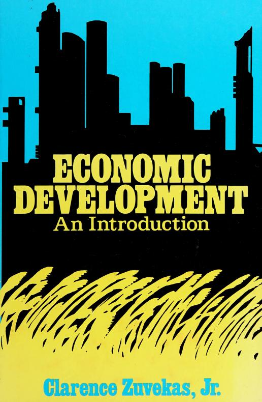 Economic development by Clarence Zuvekas