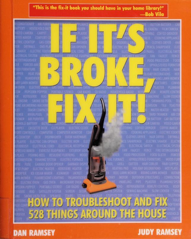 If it's broke, fix it! by Dan Ramsey