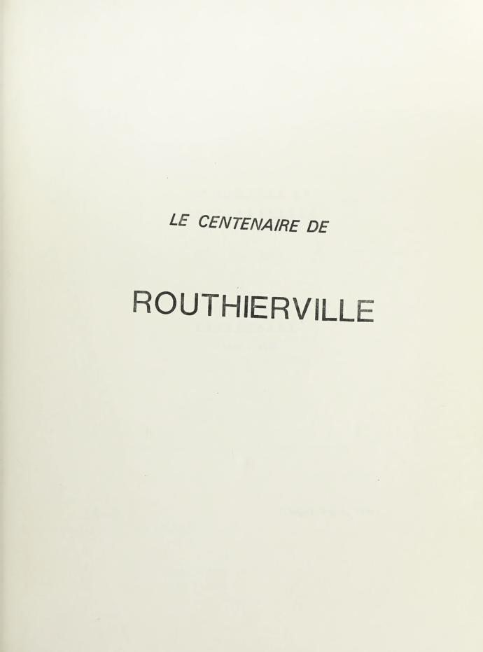 La mission de Routhierville : centenaire 1878-1978 by J. Roger Gagné