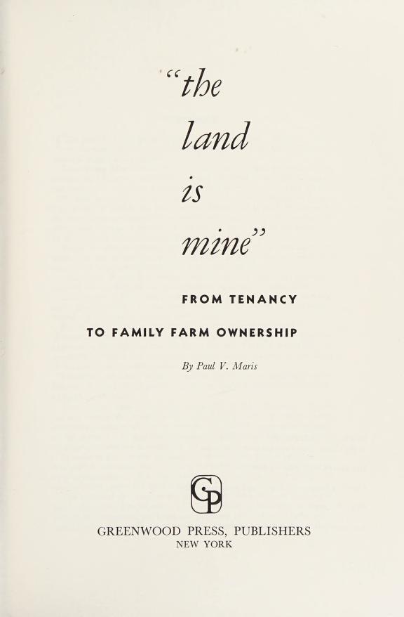 The land is mine by Maris, Paul Vestal