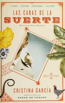 Cover of: Las caras de la suerte   Cristina García