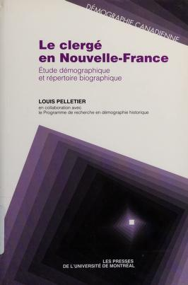 Cover of: Le clergé en Nouvelle-France | Louis Pelletier
