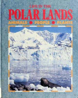 Cover of: Life in the polar lands | Monica Byles