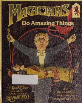 Cover of: Magicians do amazing things | Robert Kraske
