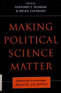 Cover of: Making political science matter | edited by Sanford F. Schram and Brian Caterino.