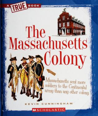 Cover of: The Massachusetts Colony | Kevin Cunningham