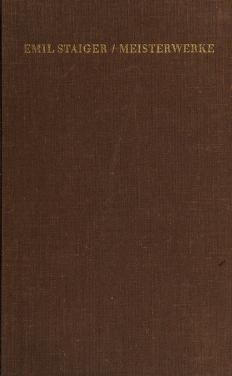 Cover of: Meisterwerke deutscher Sprache aus dem neunzehnten Jahrhundert | Staiger, Emil