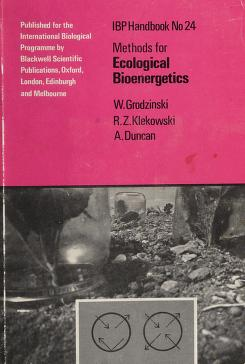 Cover of: Methods for ecological bioenergetics | edited by W. Grodzinski, R. Z. Klekowski, A. Duncan.