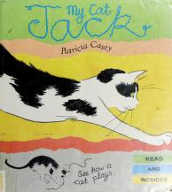 Cover of: My cat Jack | Patricia Casey