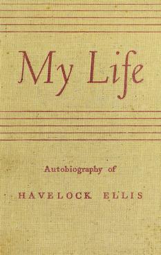 Cover of: My life   Havelock Ellis