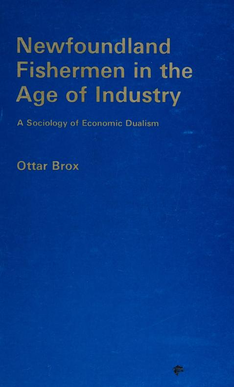 Newfoundland fishermen in the age of industry by Ottar Brox