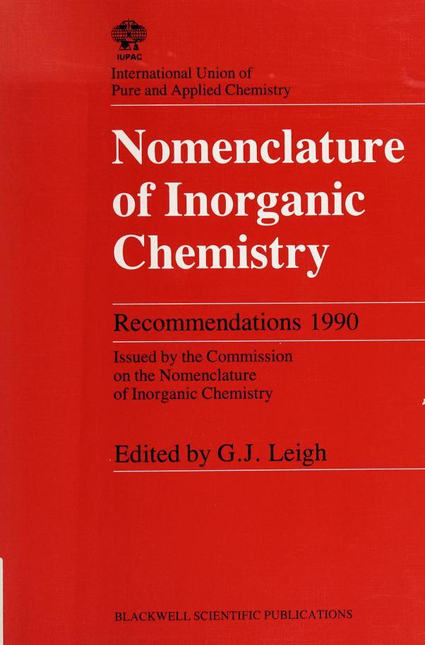 Nomenclature of Inorganic Chemistry (IUPAC Chemical Data Series) by Roberta Leigh