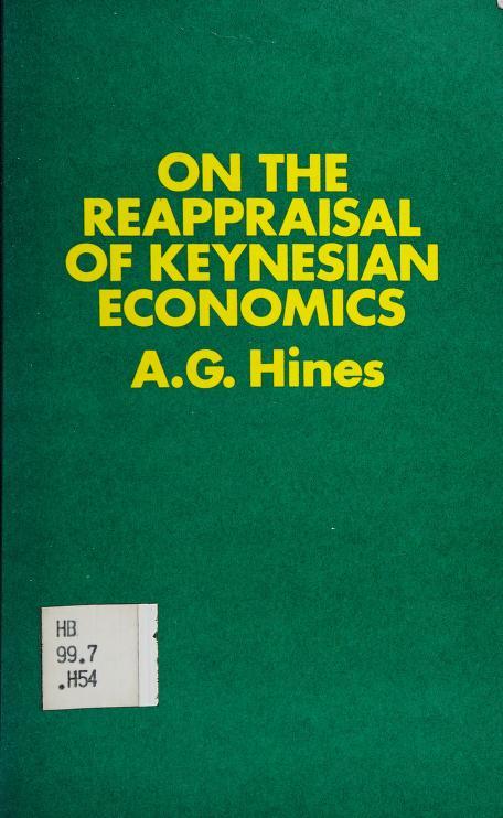 On the reappraisal of Keynesian economics by Albert Gregorio Hines