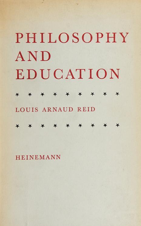 Philosophy and education by Louis Arnaud Reid