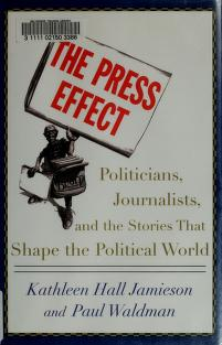 The press effect by Kathleen Hall Jamieson
