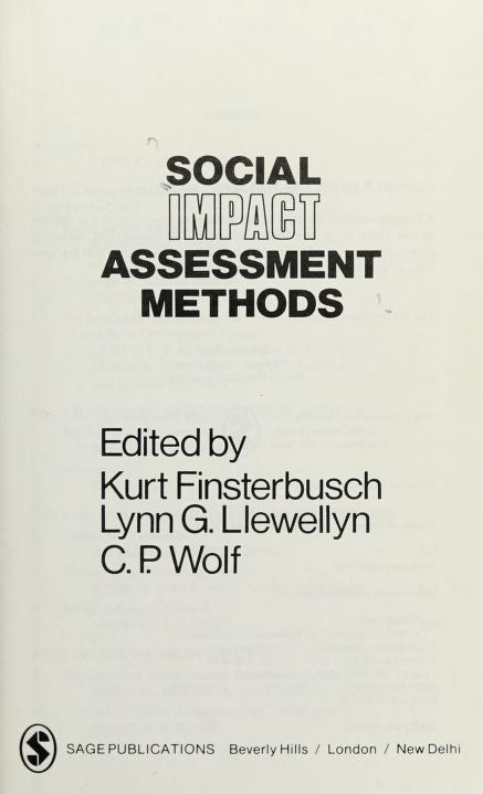 Social impact assessment methods by edited by Kurt Finsterbusch, Lynn G. Llewellyn, C.P. Wolf.