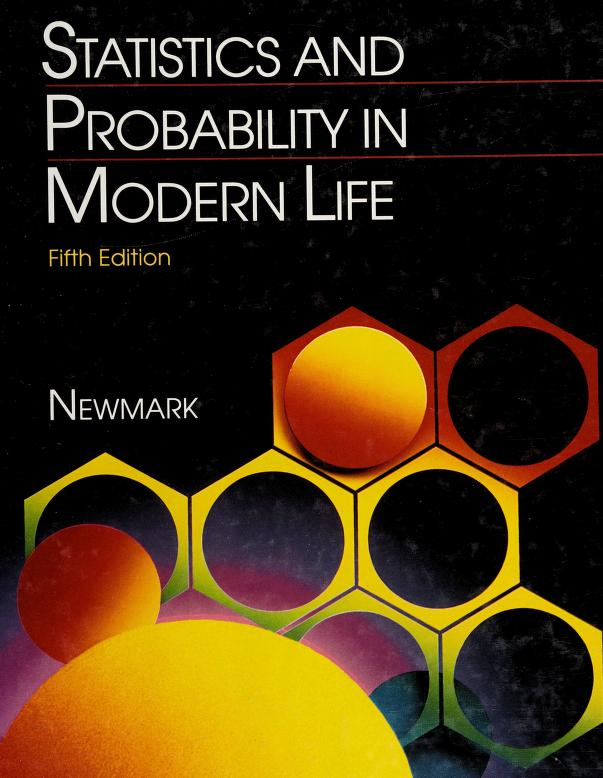 Statistics and probability in modern life by Joseph Newmark
