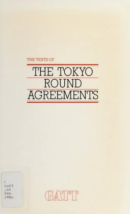 Cover of: Texts of Tokyo Round Agreements |