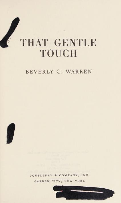 That gentle touch by Beverly C. Warren