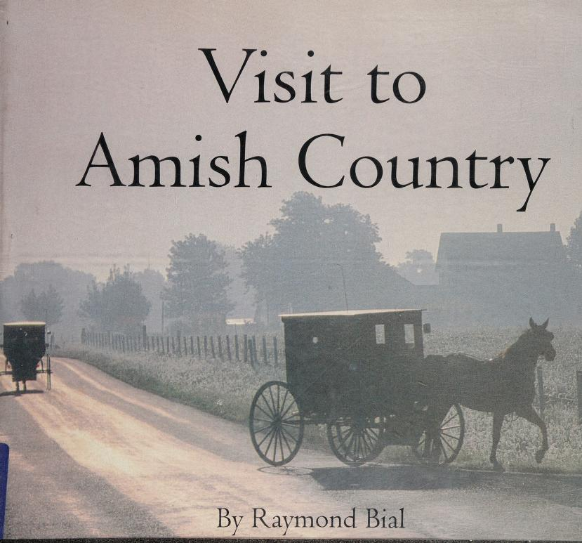 Visit to Amish country by Raymond Bial